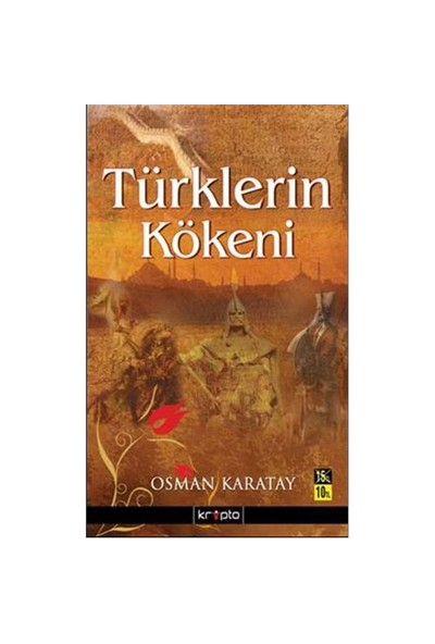 Türklerin Kökeni - Osman Karatay