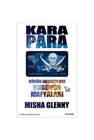 Kara Para - (Dünün Hackerları Bugünün Mafyaları)-Misha Glenny