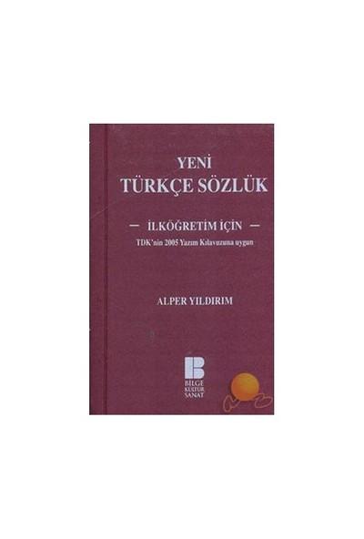 Yeni Türkçe Sözlük - İlköğretim İçin - Alper Yıldırım
