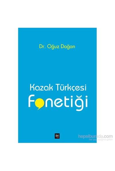 Kazak Türkçesi Fonetiği-Oğuz Doğan