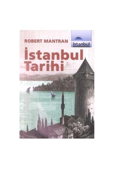 İstanbul Tarihi-Robert Mantran
