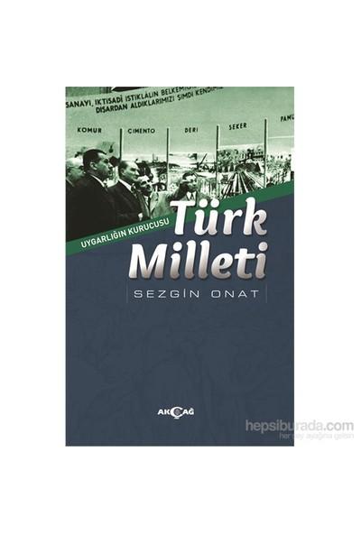 Uygarlığın Kurucusu Türk Milleti-Sezgin Onat