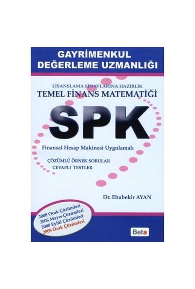 Spk - Gayrimenkul Değerleme Uzmanlığı - Temel Finans Matematiği