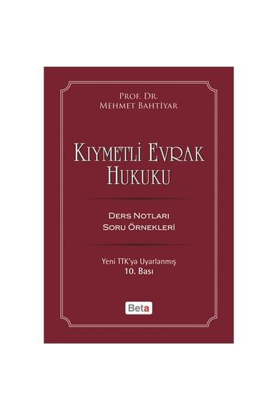 Kıymetli Evrak Hukuku-Mehmet Bahtiyar