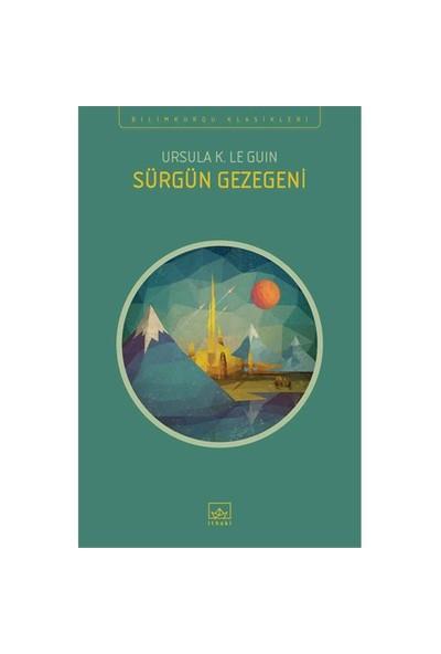 Sürgün Gezegeni - Ursula K. Le Guin