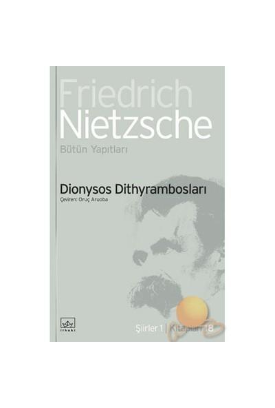 Dionysos Dityrambosları-Friedrich Wilhelm Nietzsche