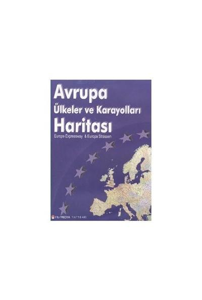Avrupa Ülkeler Ve Karayolları Haritası-Kolektif