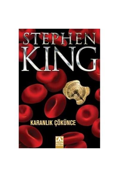 Karanlık Çökünce-Stephen King