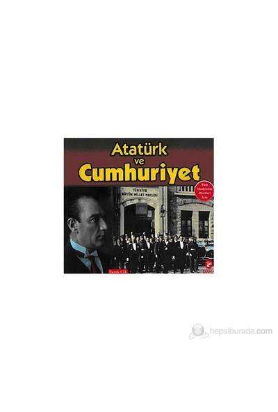 Atatürk Ve Cumhuriyet-Faruk Çil