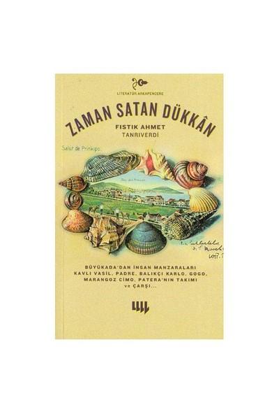 Zaman Satan Dükkan-Fıstık Ahmet