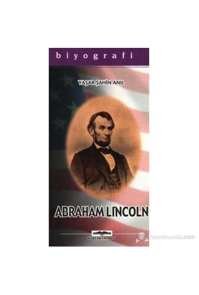 Abraham Lincoln-Yaşar Şahin Anıl