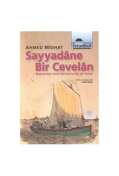 Sayyadâne Bir Cevelân (Ozsp)-Ahmet Mithat Efendi