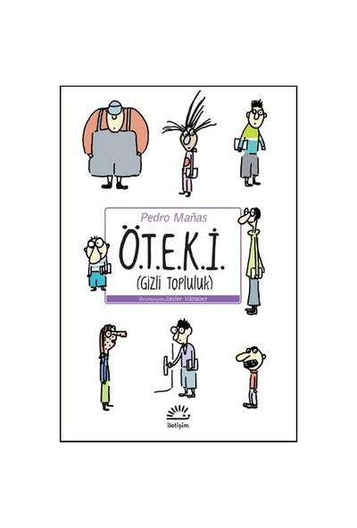 Ö.T.E.K.İ (Gizli Topluluk)-Pedro Manas