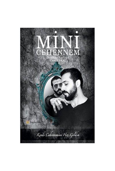 Mini Cehennem-Cem Erkal