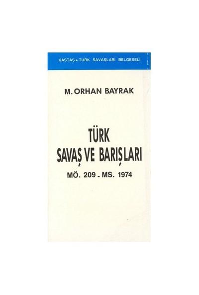 Türk Savaş Ve Barışları-M. Orhan Bayrak
