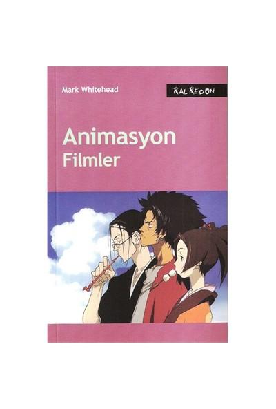 Animasyon Filmler - Mark Whitehead