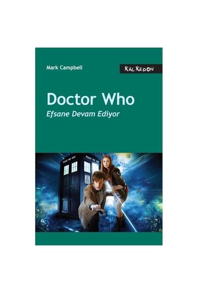 Doctor Who – Efsane Devam Ediyor-Mark Campbell