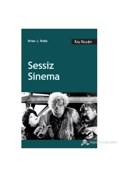 Sessiz Sinema-Brian J. Robb