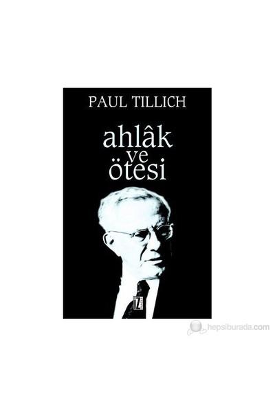 Ahlak Ve Ötesi-Paul Tillich