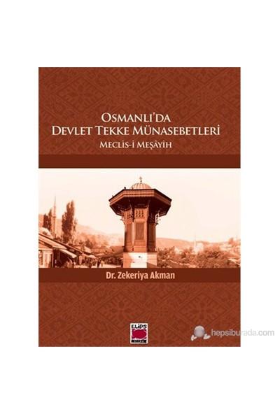 Osmanlı'da Devlet Tekke Münasebetleri-Meclis-i Meşâyih
