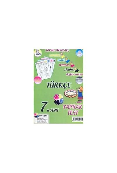 Dörtrenk 7. Sınıf Türkçe Yaprak Test-Kolektif