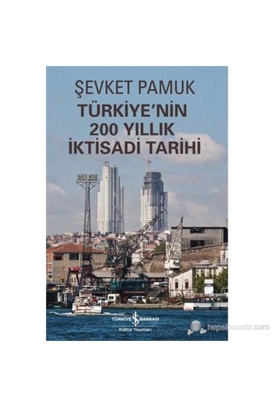Türkiye'Nin 200 Yıllık İktisadi Tarihi - Şevket Pamuk