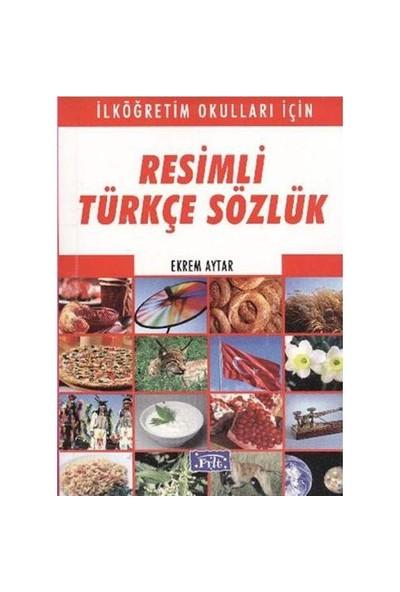 Parıltı Resimli Türkçe Sözlük (İlköğretim Okulları İçin) - Ekrem Aytar