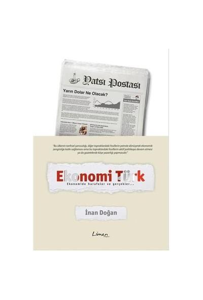Ekonomi Türk: Ekonomide Hurafeler Ve Gerçekler…-İnan Doğan