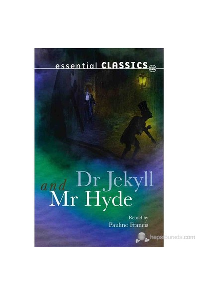 Dr. Jekyll And Mr. Hyde-Robert Louis Stevenson