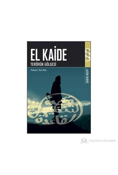 El Kaide: Terörün Gölgesi-Jason Burke