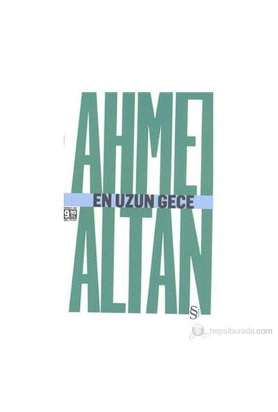En Uzun Gece - Ahmet Altan