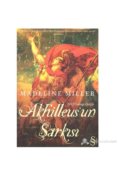 Akhilleus'un Şarkısı - Madeline Miller