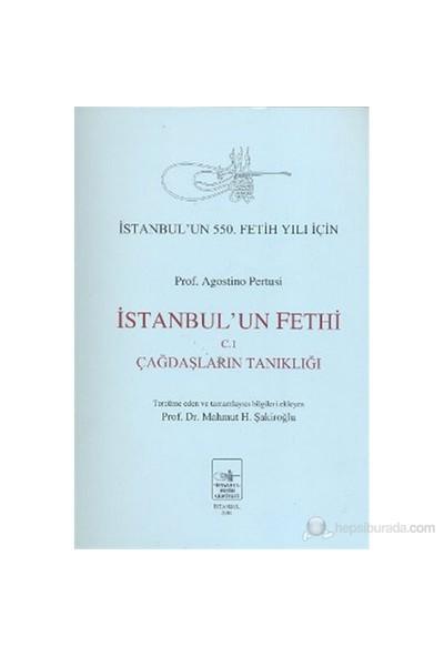 İstanbul'un Fethi C.1 / Çağdaşların Tanıklığı