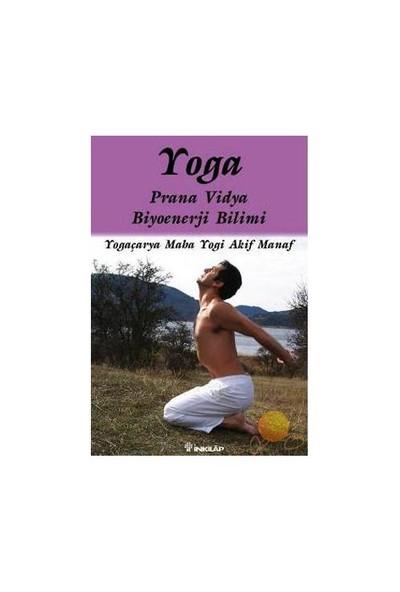 Yoga - Prana Vidya Biyoenerji Bilimi-Akif Manaf