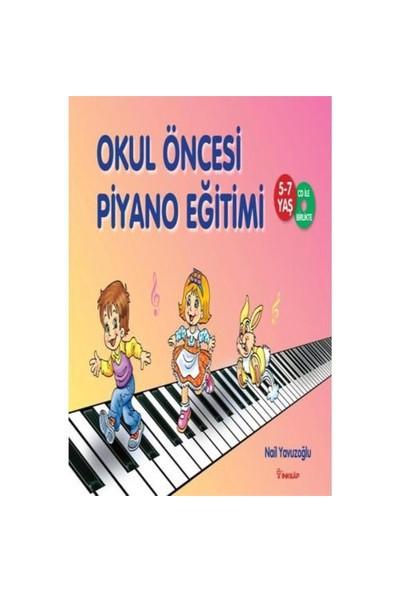 Okul Öncesi Piyano Eğitimi (5 -7 Yaş / Cd İle Birlikte) - Nail Yavuzoğlu
