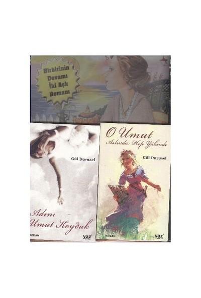 Umudun ve Aşkın Romanları (İki Roman) - Gül Durusel