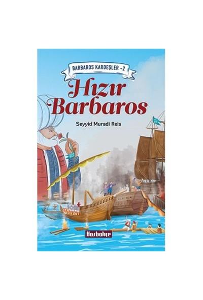 Hızır Barbaros-Seyyid Muradi Reis