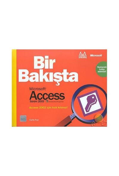 Bir Bakışta Microsoft Access 2002-Curtis Frye