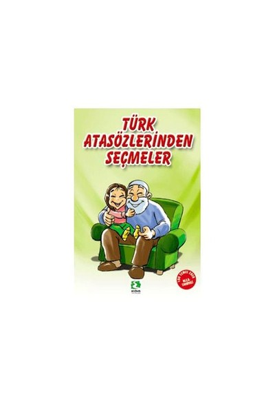 Türk Atasözlerinden Seçmeler