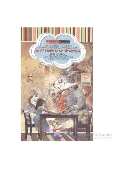 Alice Harikalar Diyarında Nostaljik Dünya Klasikleri-Lewis Carroll