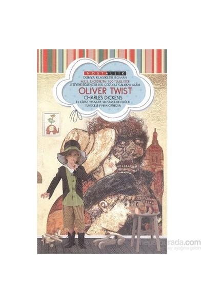 Oliver Twist Nostaljik Dünya Klasikleri-Charles Dickens