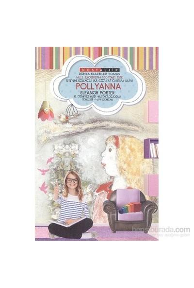 Pollyanna Nostaljik Dünya Klasikleri-Eleanor Porter