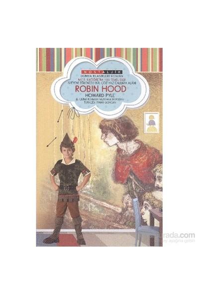 Robin Hood Nostaljik Dünya Klasikleri-Howard Pyle