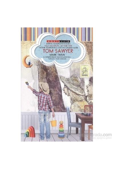 Tom Sawyer Nostaljik Dünya Klasikleri-Mark Twain
