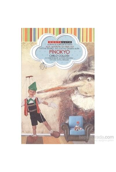 Pinokyo Nostaljik Dünya Klasikleri-Carlo Collodi