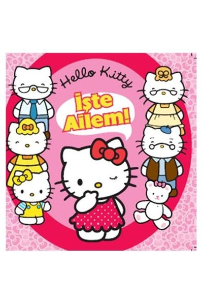 Hello Kitty - İşte Ailem