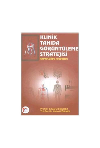 Klinik Tanıda Görüntüleme Stratejisi