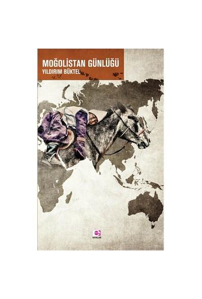 Moğolistan Günlüğü-Yıldırım Büktel