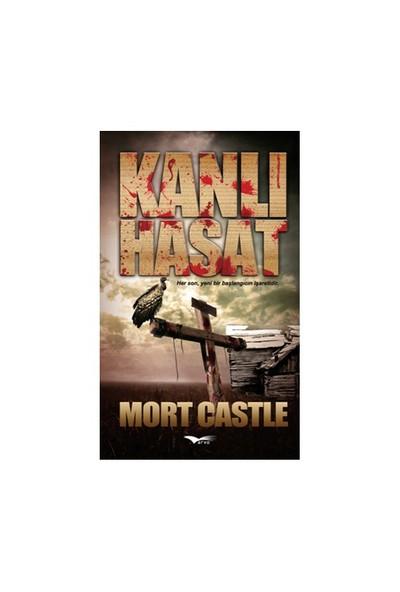Kanlı Hasat-Mort Castle