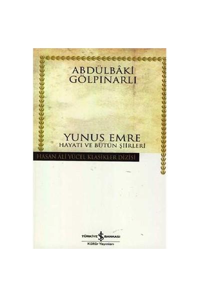 Yunus Emre Hayatı Ve Bütün Şiirleri – (Karton Kapak) - Abdülbaki Gölpınarlı